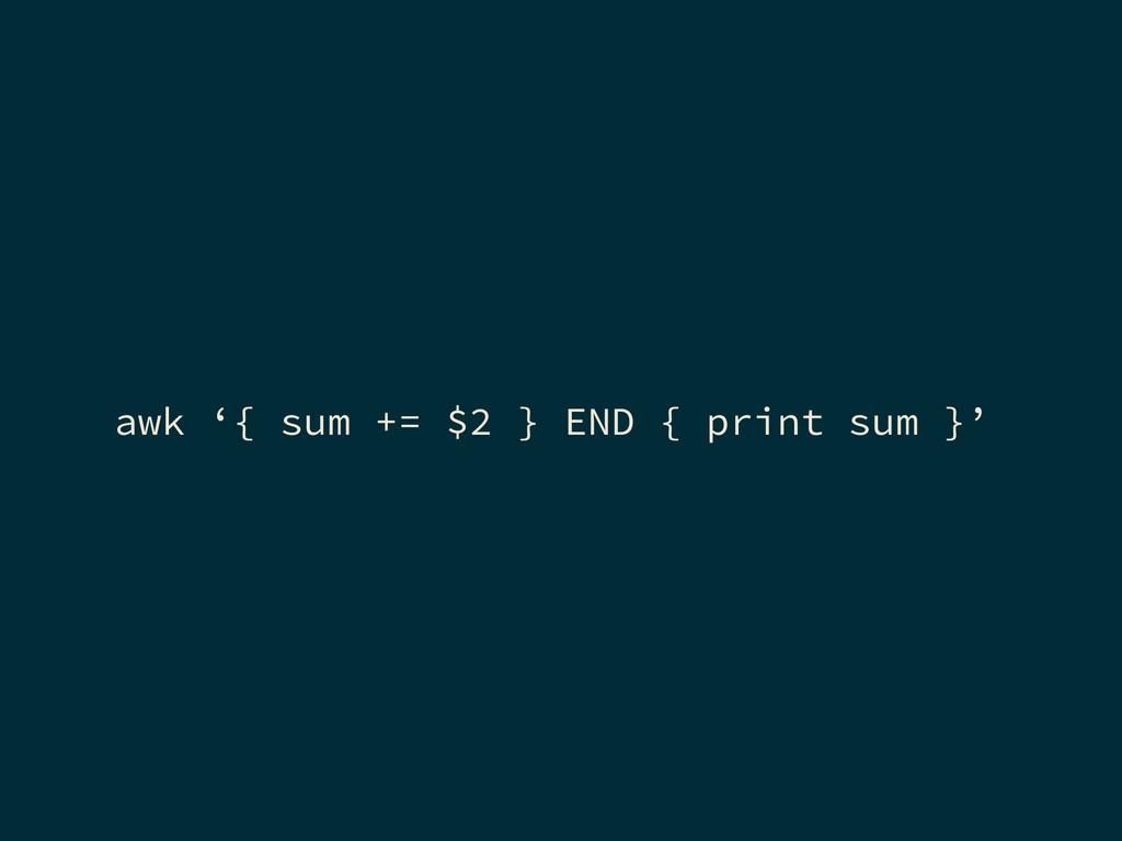 awk '{ sum += $2 } END { print sum }'