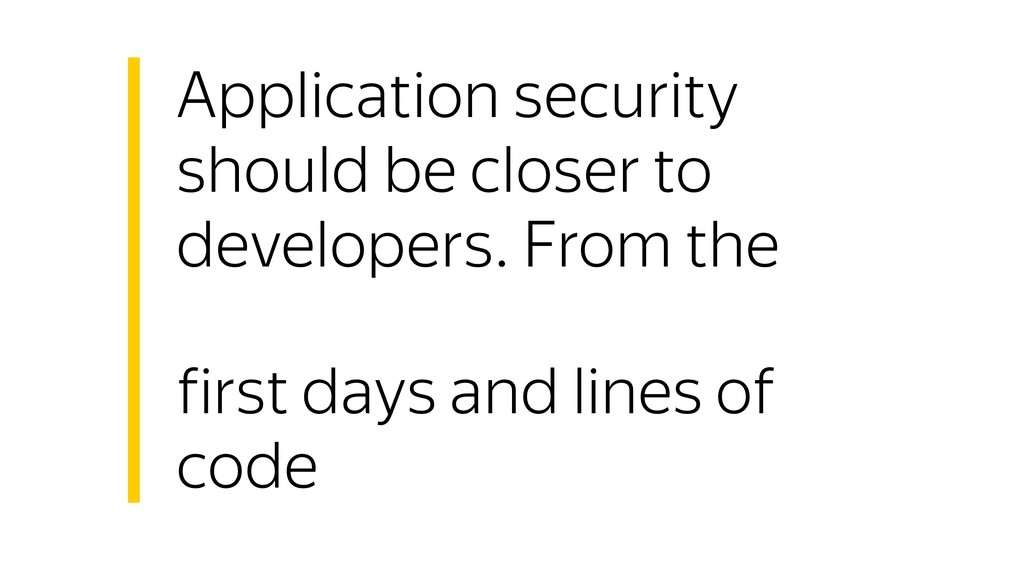 Application security should be closer to develo...