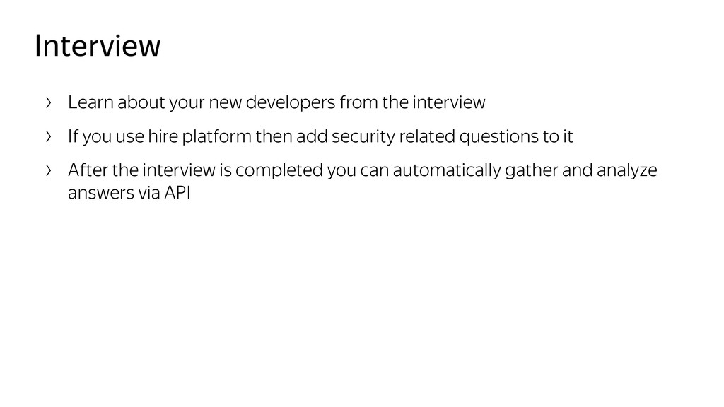 Interview Learn about your new developers from ...