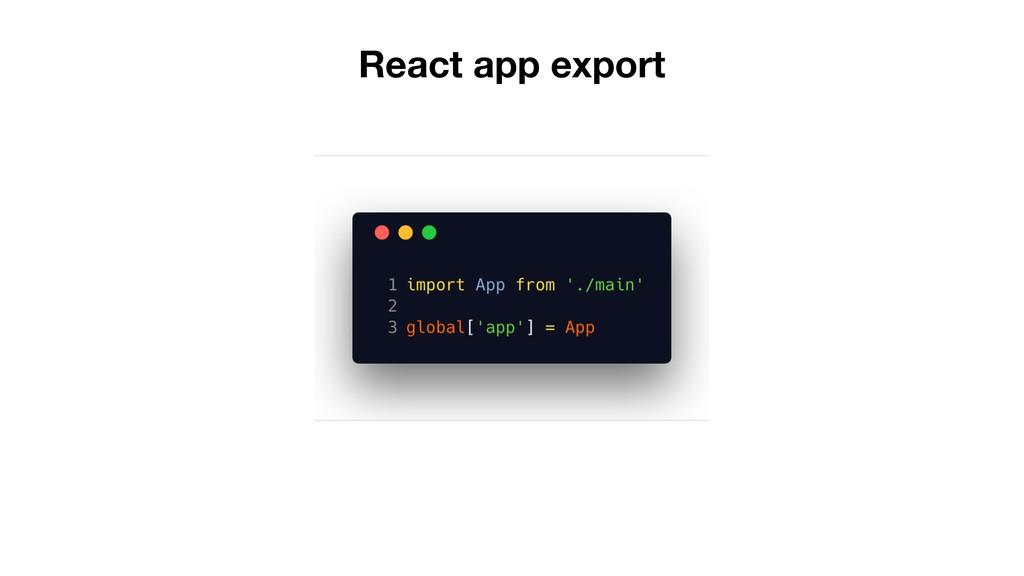 React app export