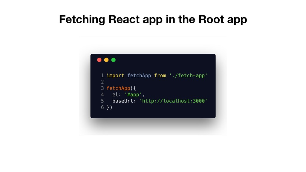 Fetching React app in the Root app