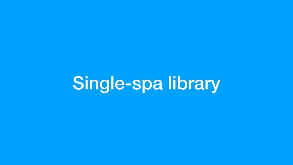 Single-spa library