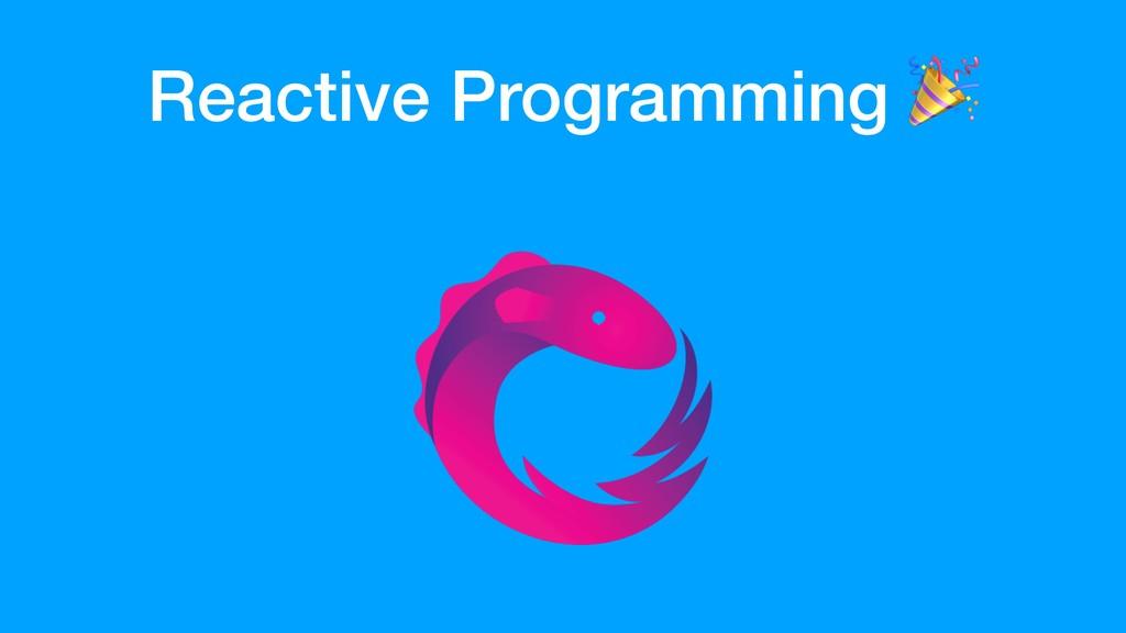 Reactive Programming