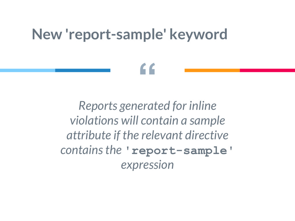 """ New 'report-sample' keyword Reports generated..."