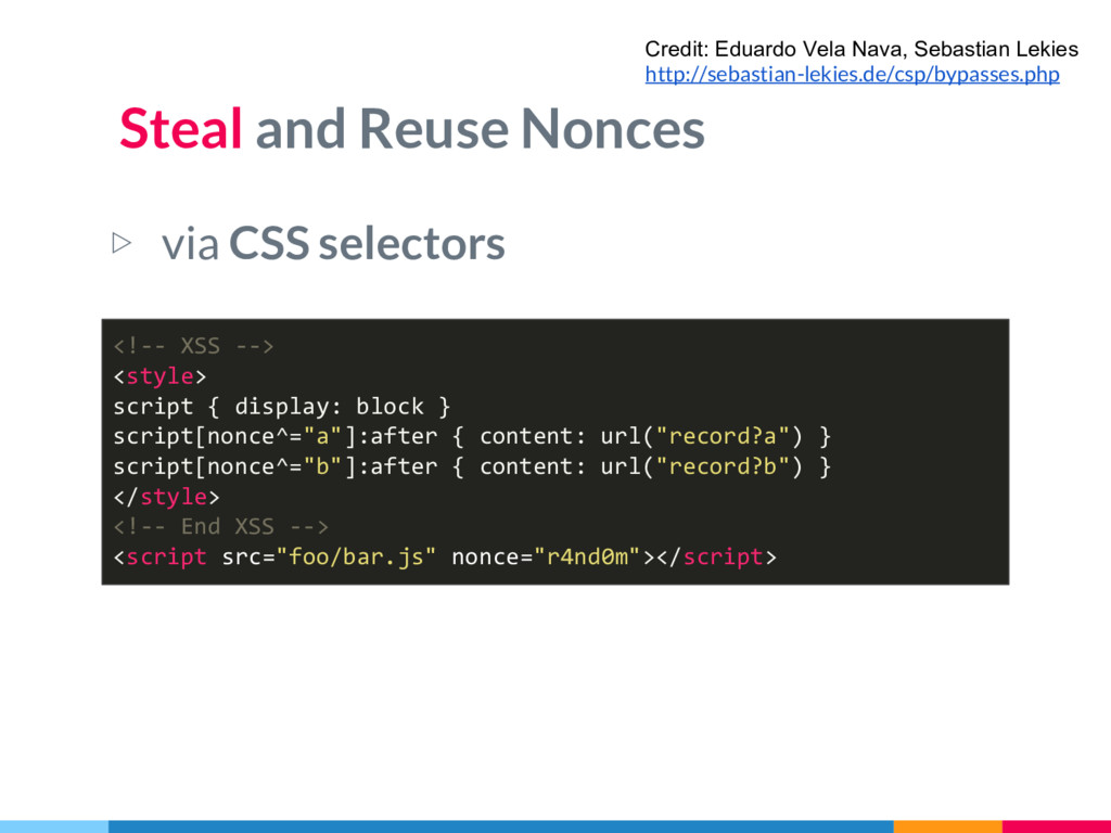 Steal and Reuse Nonces ▷ via CSS selectors Cred...