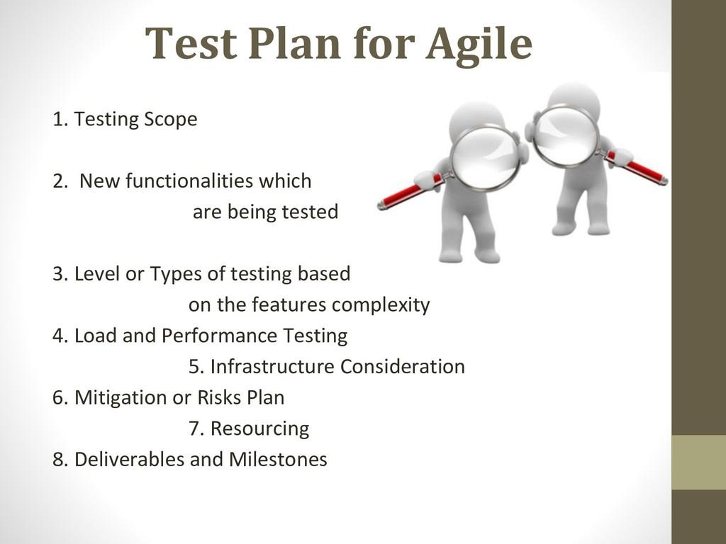 Test Plan for Agile 1. Testing Scope 2. New fun...
