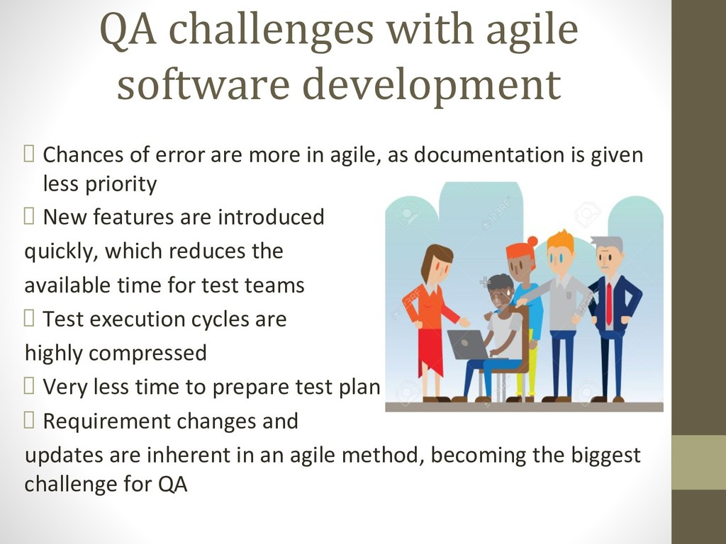 QA challenges with agile software development C...
