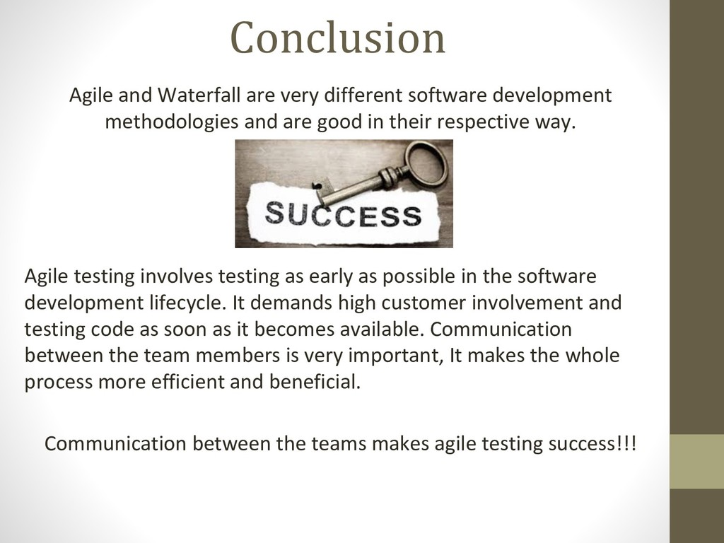Conclusion Agile and Waterfall are very differe...