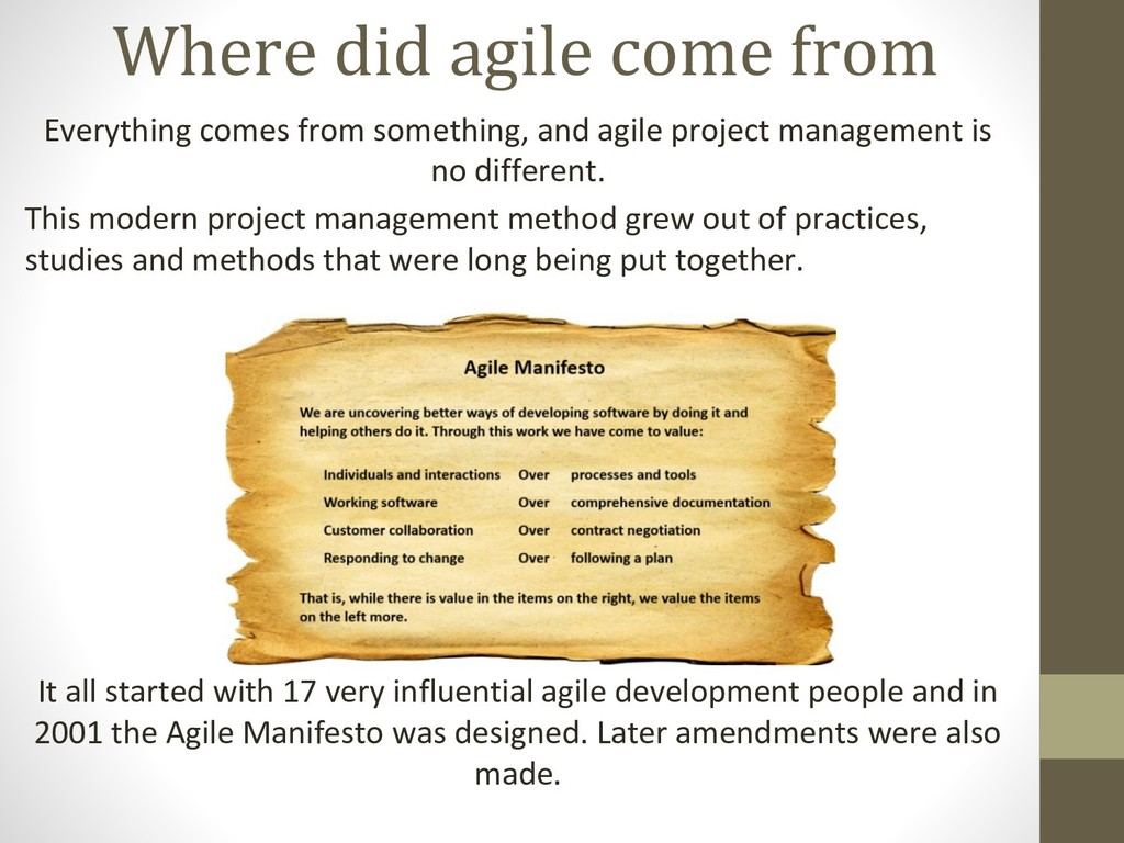 Where did agile come from Everything comes from...