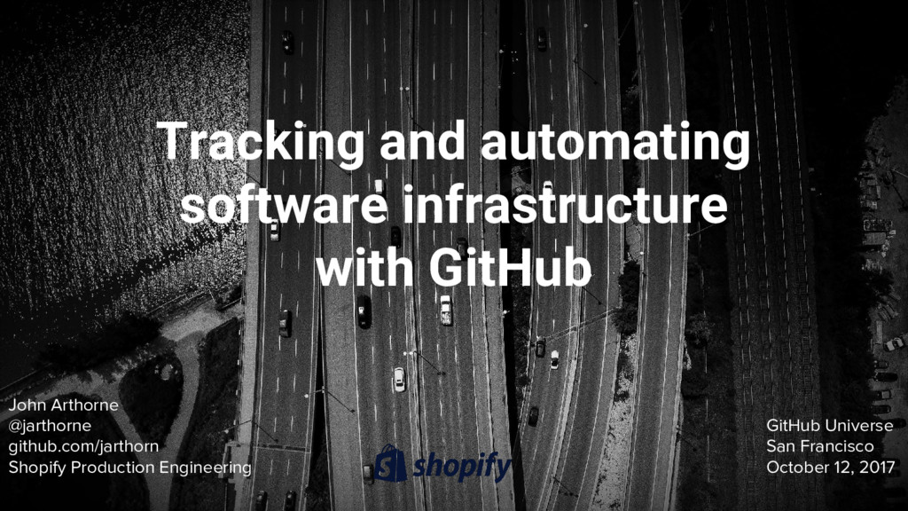 Tracking and automating software infrastructure...