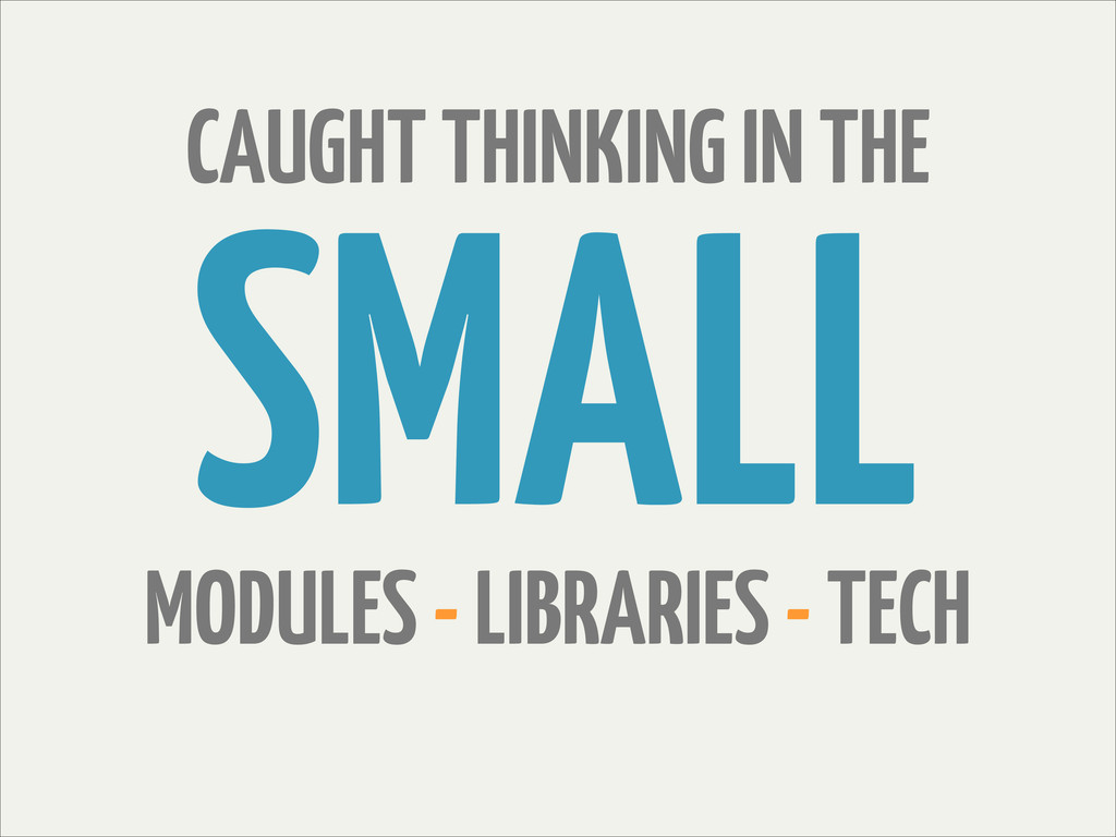 CAUGHT THINKING IN THE SMALL MODULES - LIBRARIE...