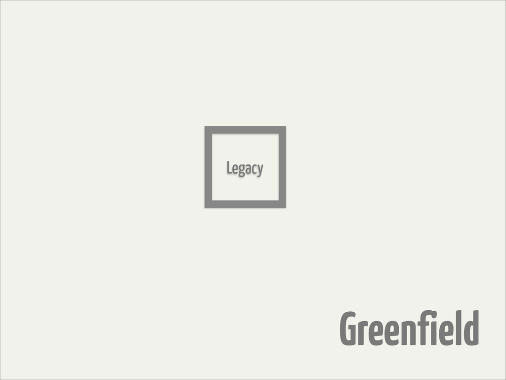 Greenfield Legacy