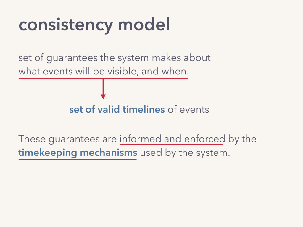 consistency model set of guarantees the system ...