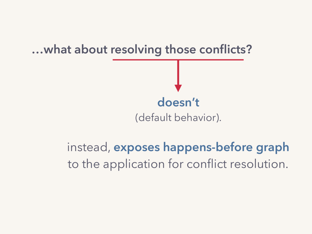 …what about resolving those conflicts? doesn't (...