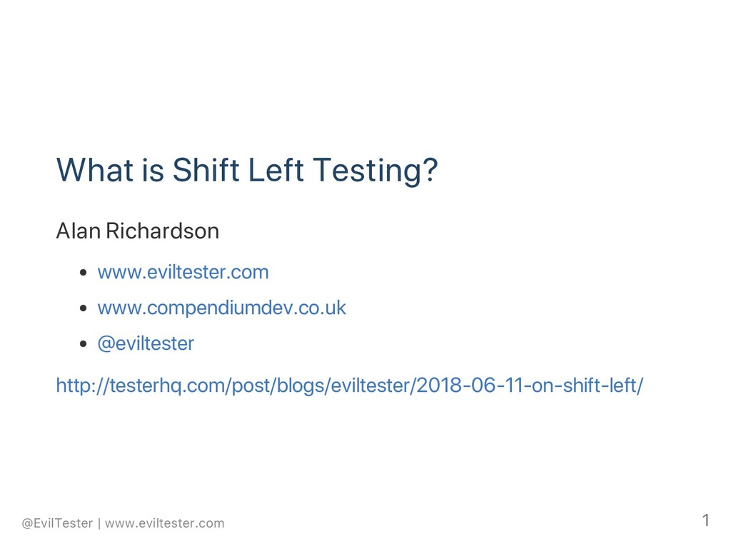 What is Shift Left Testing? Alan Richardson www...