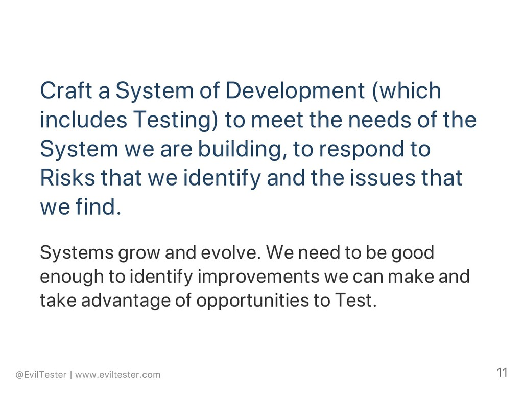 Craft a System of Development (which includes T...