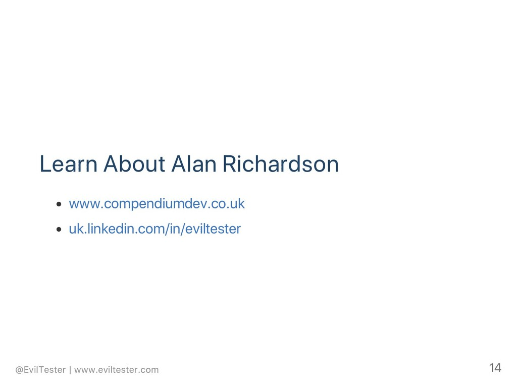Learn About Alan Richardson www.compendiumdev.c...