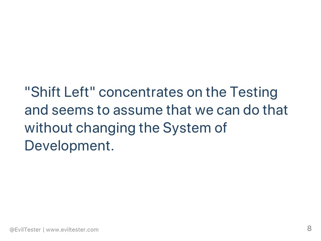 """Shift Left"" concentrates on the Testing and se..."