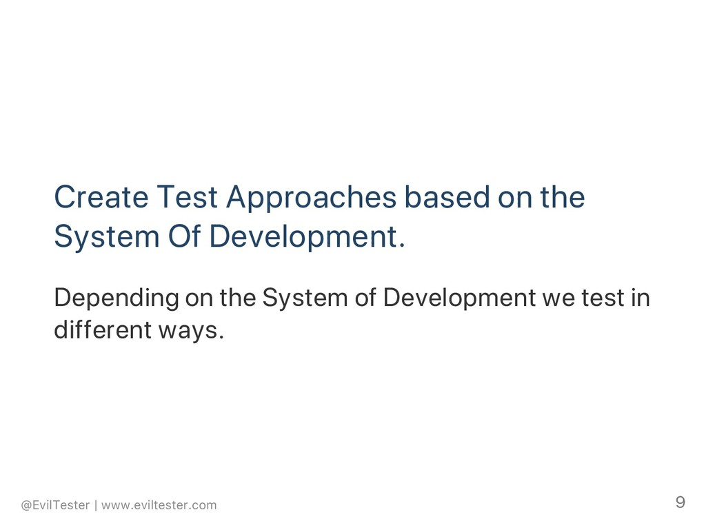 Create Test Approaches based on the System Of D...