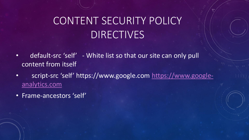 CONTENT SECURITY POLICY DIRECTIVES • default-sr...