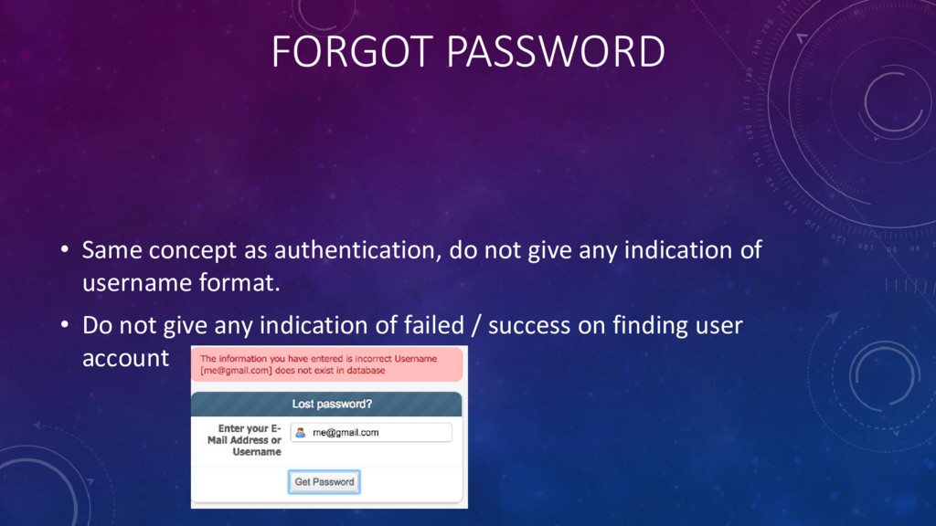 FORGOT PASSWORD • Same concept as authenticatio...