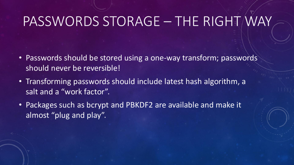PASSWORDS STORAGE – THE RIGHT WAY • Passwords s...