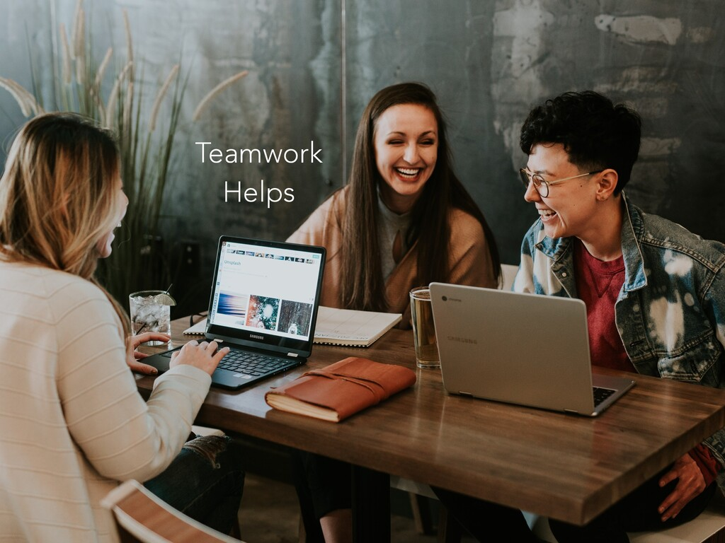 Teamwork Helps