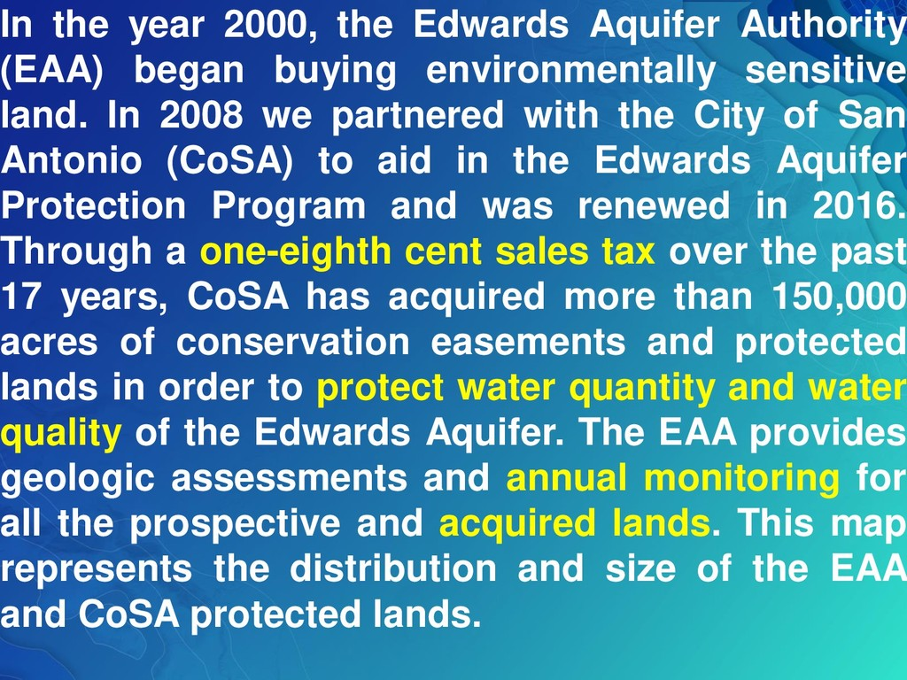 In the year 2000, the Edwards Aquifer Authority...