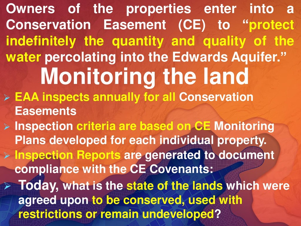 Monitoring the land ➢ EAA inspects annually for...