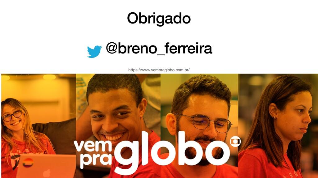 Obrigado   @breno_ferreira https://www.vempragl...