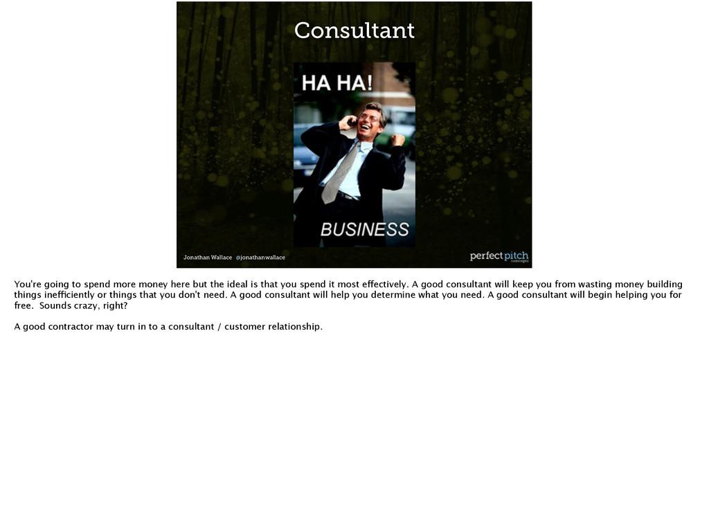 Jonathan Wallace @jonathanwallace Consultant Yo...
