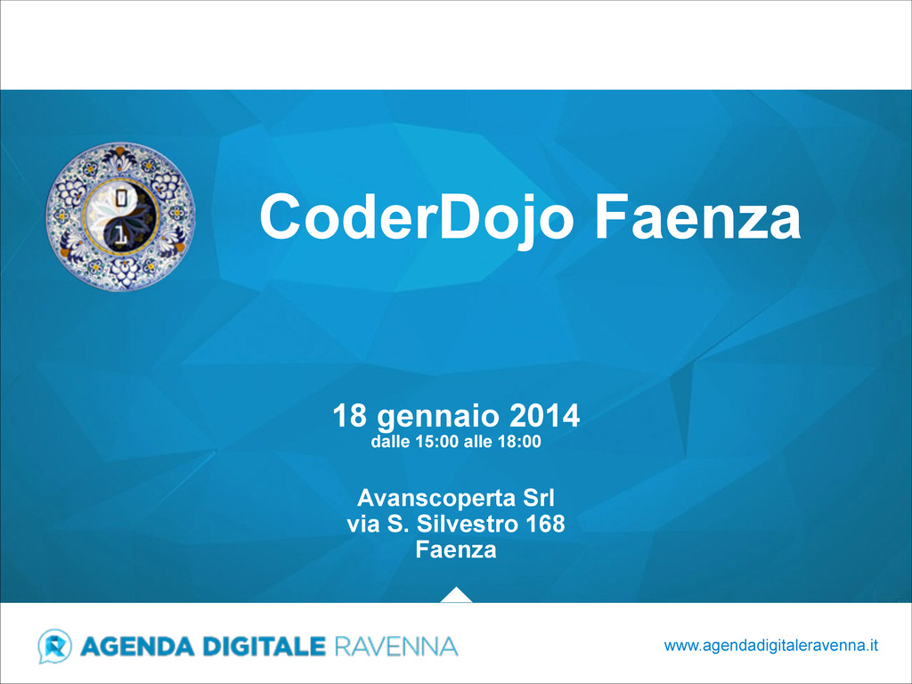 CoderDojo Faenza www.agendadigitaleravenna.it 1...
