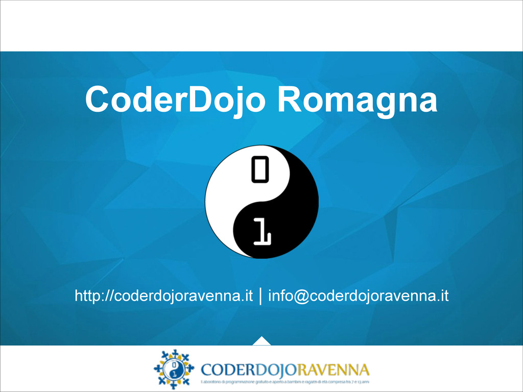 CoderDojo Romagna http://coderdojoravenna.it | ...