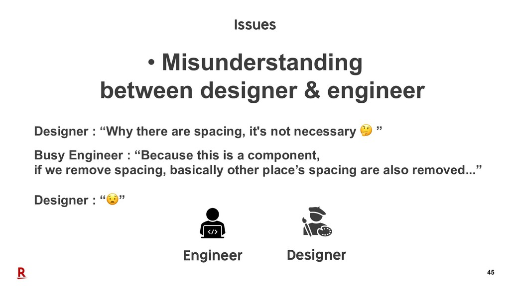 45 • Misunderstanding between designer & engine...