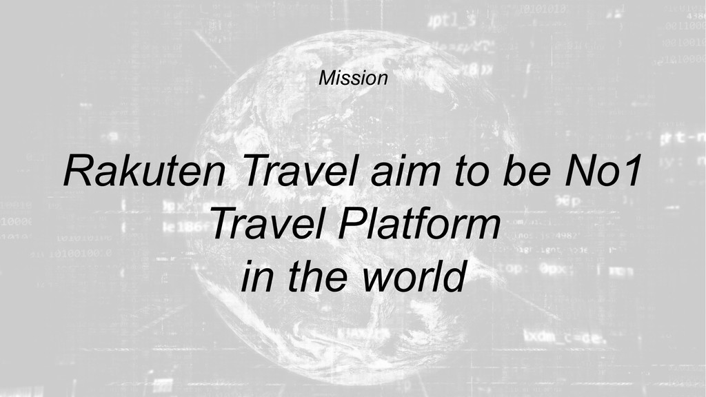 6 Mission Rakuten Travel aim to be No1 Travel P...