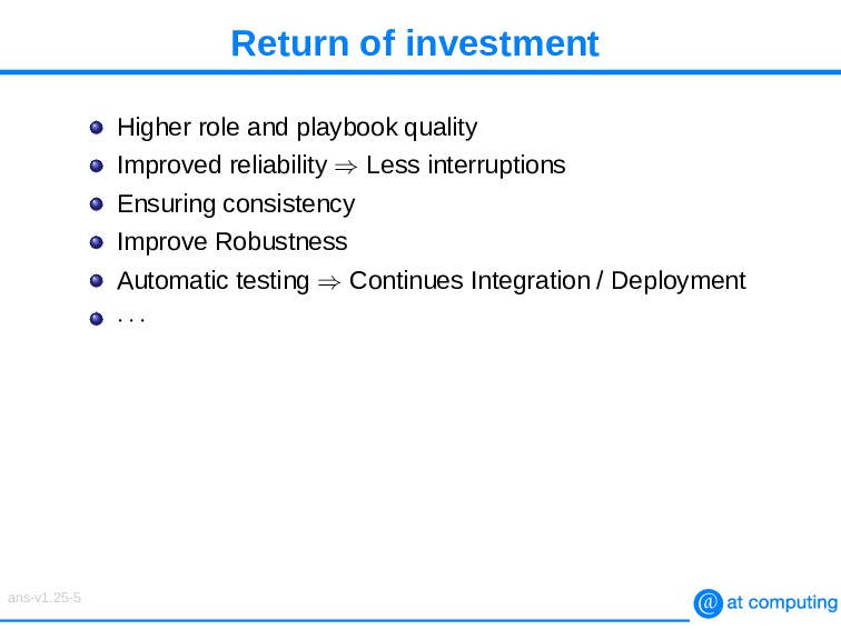 Return of investment Higher role and playbook q...