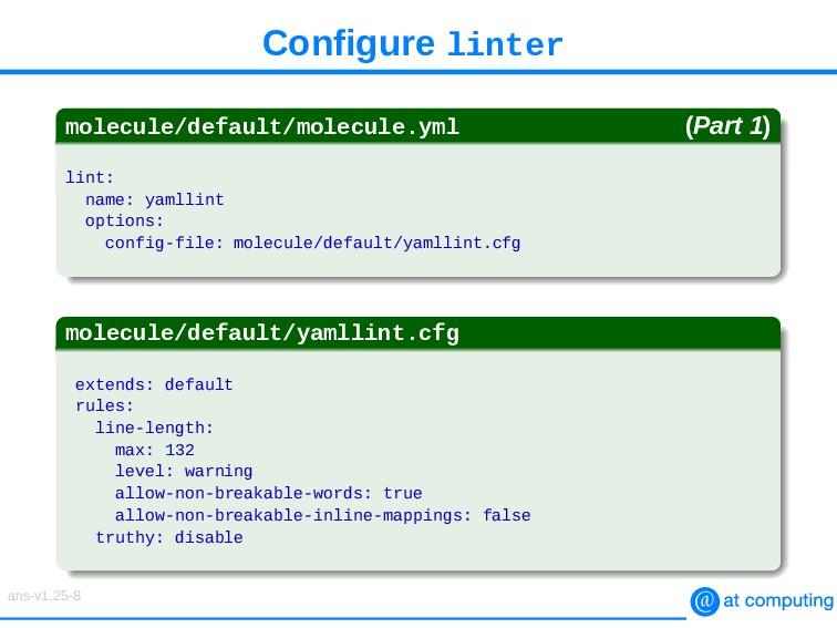 Configure linter molecule/default/molecule.yml ...