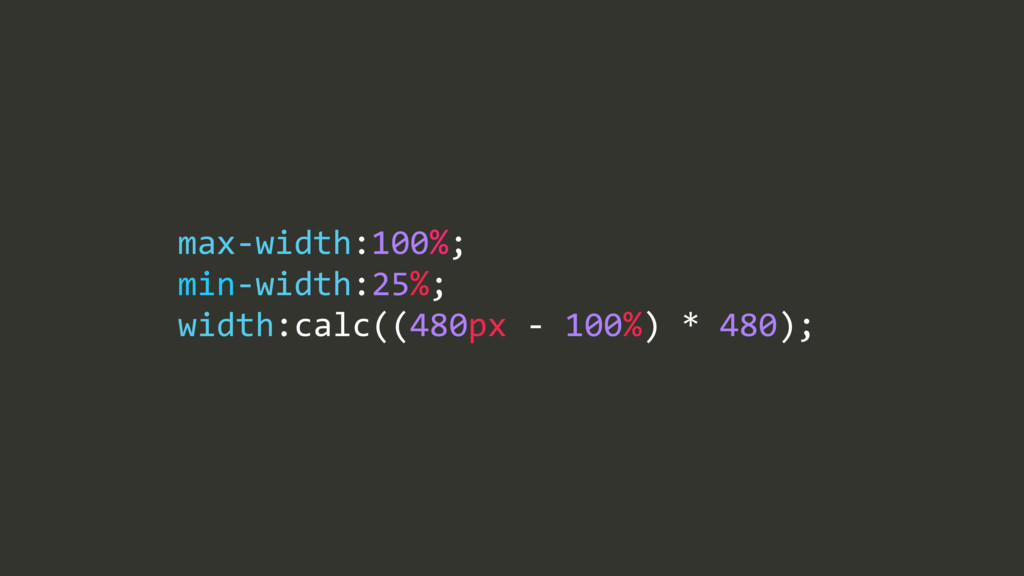 max$width:100%;/ min$width:25%;/ width:calc((48...