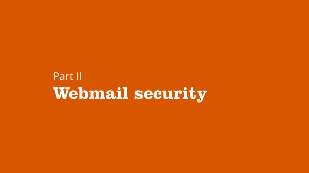 Webmail security Part II