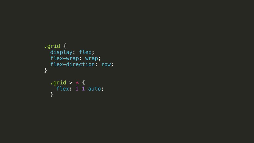 .grid { display: flex; flex-wrap: wrap; flex-di...