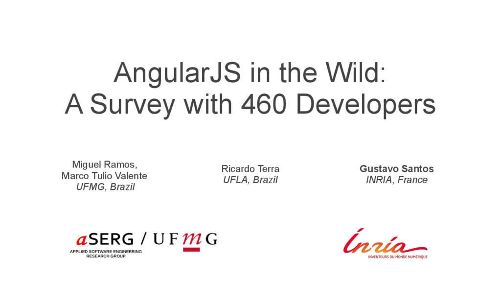 AngularJS in the Wild: A Survey with 460 Develo...