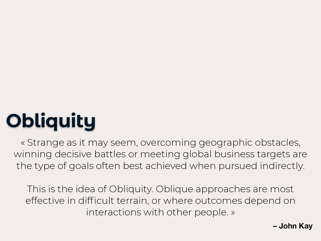 Obliquity « Strange as it may seem, overcoming ...