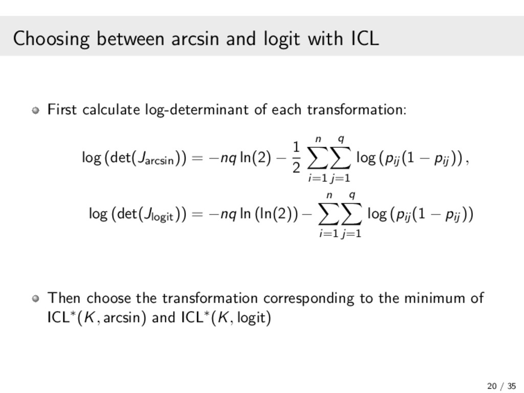 Choosing between arcsin and logit with ICL Firs...