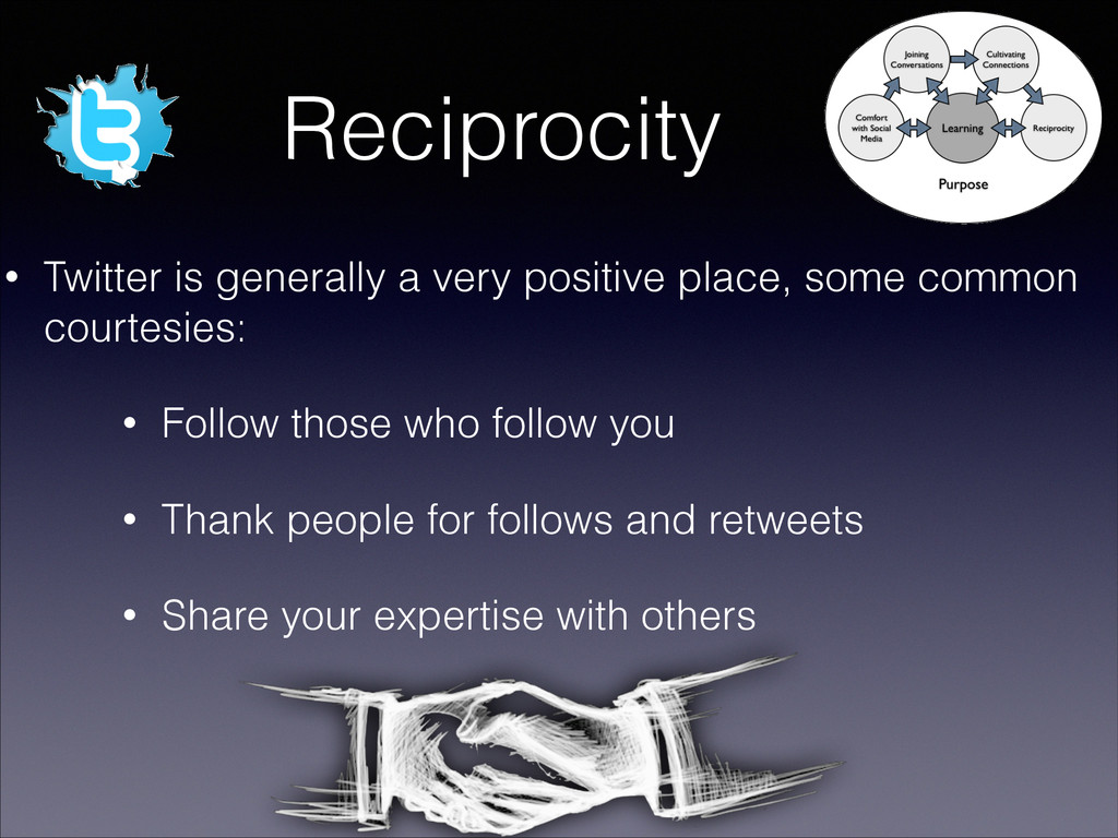 Reciprocity • Twitter is generally a very posit...