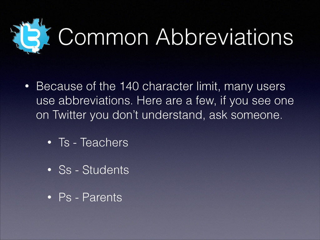 Common Abbreviations • Because of the 140 chara...