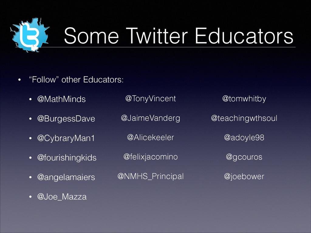 """! • """"Follow"""" other Educators: • @MathMinds • @B..."""
