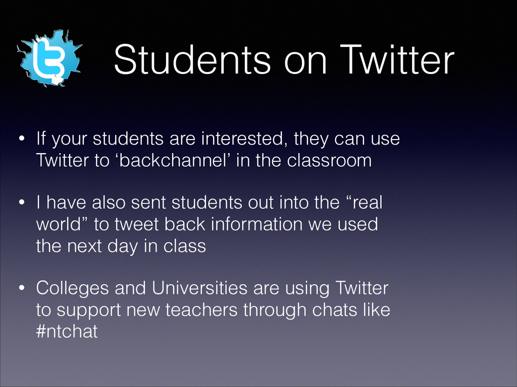 Students on Twitter • If your students are inte...
