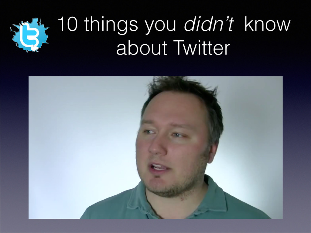 10 things you didn't know about Twitter