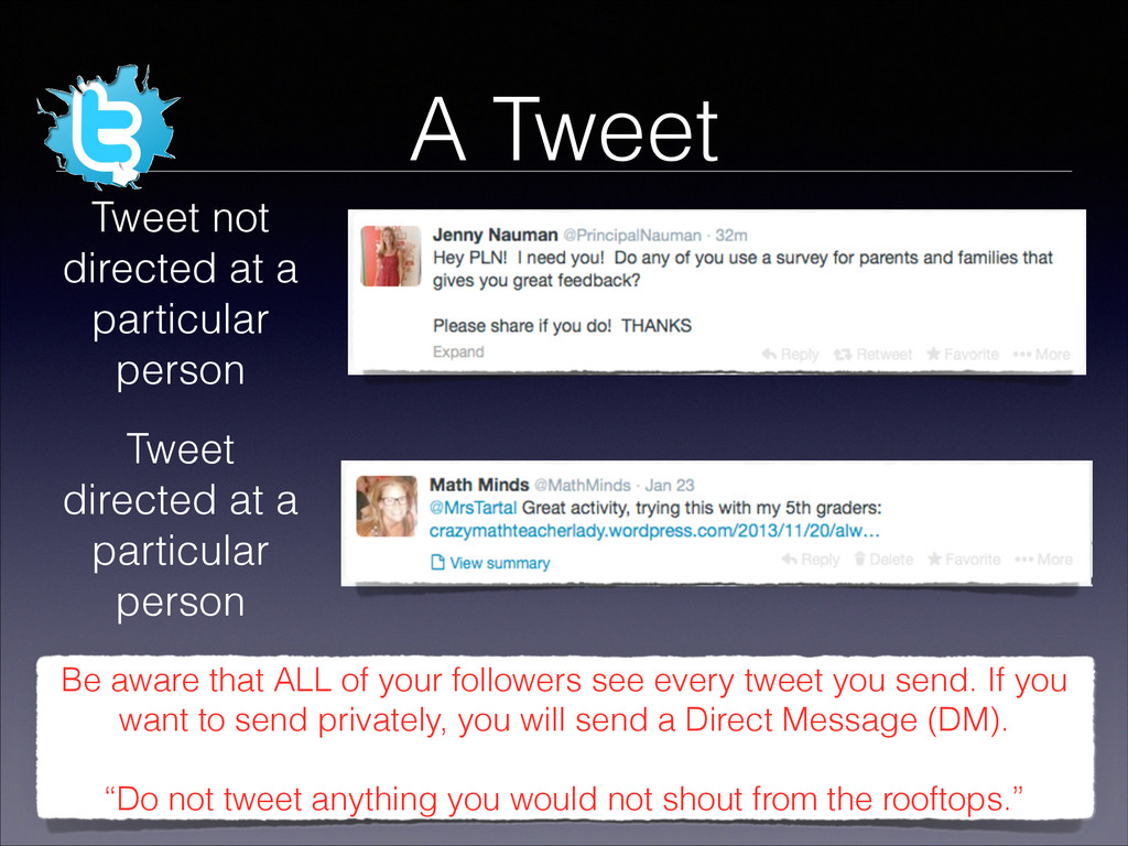 A Tweet Tweet not directed at a particular pers...