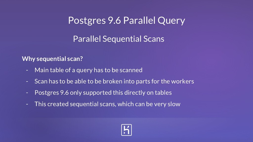 Postgres 9.6 Parallel Query Why sequential scan...